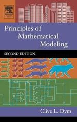 Principles of Mathematical Modeling - Clive L. Dym