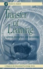 Transfer of Learning : Cognition and Instruction - Robert E. Haskell