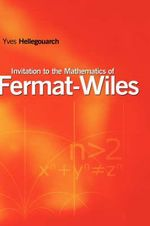 An Invitation to the Mathematics of Fermat-Wiles - Yves Hellegouarch