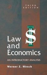 Law and Economics : An Introductory Analysis - Werner Z. Hirsch