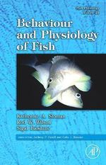 Behaviour and Physiology of Fish : Behaviour and Physiology of Fish