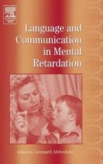 International Review of Research in Mental Retardation : Language and Communication in Mental Retardation v. 27