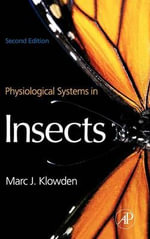 Physiological Systems in Insects : Texas, Louisiana, Arkansas, Oklahoma and New Mexic... - Marc J. Klowden