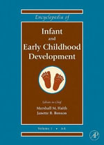 Encyclopedia of Infant and Early Childhood Development : v. 1-3