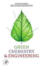 Green Chemistry and Engineering - Mukesh Doble