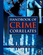 Handbook of Crime Correlates - Lee Ellis