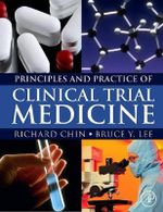 Principles and Practice of Clinical Trial Medicine - Richard Chin
