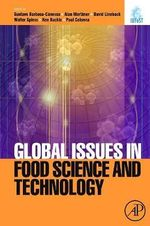 Global Issues in Food Science and Technology : Selected Writings from IUFoST