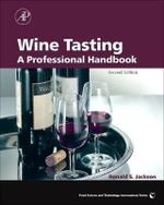 Wine Tasting : A Professional Handbook - Ronald S. Jackson