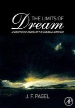 The Limits of Dream : A Scientific Exploration of the Mind / Brain Interface - J.F. Pagel