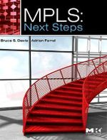 MPLS : Next Steps - Bruce S. Davie
