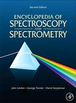 Encyclopedia of Spectroscopy and Spectrometry : Online