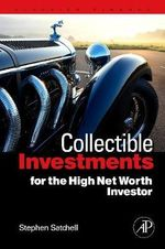 Collectible Investments for the High Net Worth Investor : Quantitative Finance