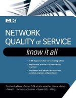 Network Quality of Service : Know it All