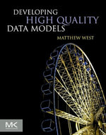Developing High Quality Data Models - Matthew West