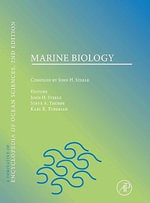 Marine Biology : A derivative of the Encyclopedia of Ocean Sciences - John Steele