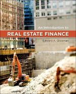 An Introduction to Real Estate Finance - Edward Glickman