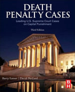 Death Penalty Cases : Leading U.S. Supreme Court Cases on Capital Punishment - Barry Latzer