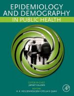 Epidemiology and Demography in Public Health