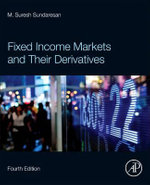 Fixed Income Markets and Their Derivatives - Suresh Sundaresan