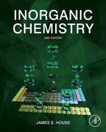 Inorganic Chemistry - James E House