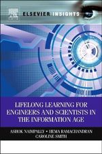 Lifelong Learning for Engineers and Scientists in the Information Age - Ashok V. Naimpally