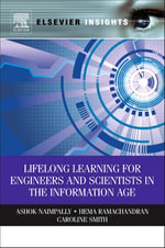 Lifelong Learning for Engineers and Scientists in the Information Age - Ashok Naimpally