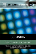 3C Vision : Cues, Context and Channels - Virginio Cantoni