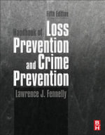 Handbook of Loss Prevention and Crime Prevention - Lawrence J. Fennelly
