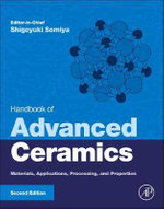 Handbook of Advanced Ceramics : Materials, Applications, Processing and Properties