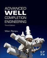 Advanced Well Completion Engineering - Wan Renpu