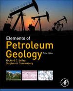 A. Elements of Petroleum Geology - Richard C. Selley