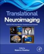 Translational Neuroimaging : Tools for CNS Drug Discovery, Development and Treatment