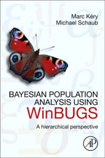 Bayesian Population Analysis Using Winbugs : A Hierarchical Perspective - Marc Kery