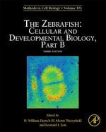 The Zebrafish : Cellular and Developmental Biology, Part B: Cellular and Developmental Biology, Part B