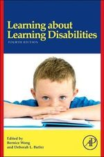 Learning About Learning Disabilities : Power, Adaptation and Social Life in an English Pr...