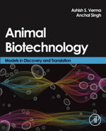 Animal Biotechnology : Models in Discovery and Translation