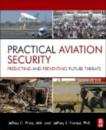 Practical Aviation Security : Predicting and Preventing Future Threats - Jeffrey Price