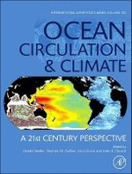 Ocean Circulation and Climate : A 21st Century Perspective