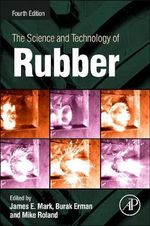 The Science and Technology of Rubber : Covers Ls1 Through Ls9 Models