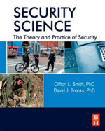 Security Science : The Theory and Practice of Security - Clifton Smith