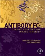 Antibody Fc : Linking Adaptive and Innate Immunity