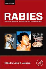 Rabies : Scientific Basis of the Disease and Its Management