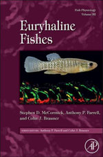 Fish Physiology : Euryhaline Fishes: Fish Physiology Vol 32