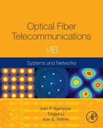 Optical Fiber Telecommunications Volume VIB : Systems and Networks