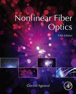 Nonlinear Fiber Optics - Govind Agrawal