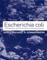 Escherichia coli : Pathotypes and Principles of Pathogenesis