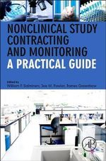 Nonclinical Study Contracting and Monitoring : A Practical Guide