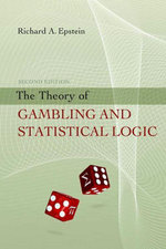 The Theory of Gambling and Statistical Logic - Richard A. Epstein