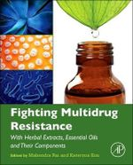 Fighting Multidrug Resistance with Herbal Extracts, Essential Oils and Their Components : Analysis, Control and Optimization
